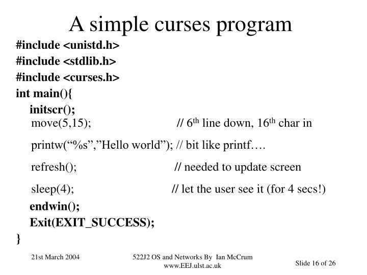 A simple curses program