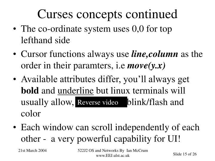 Curses concepts continued
