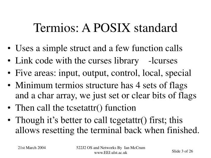 Termios: A POSIX standard