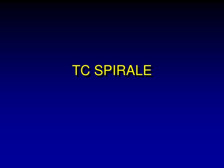 TC SPIRALE