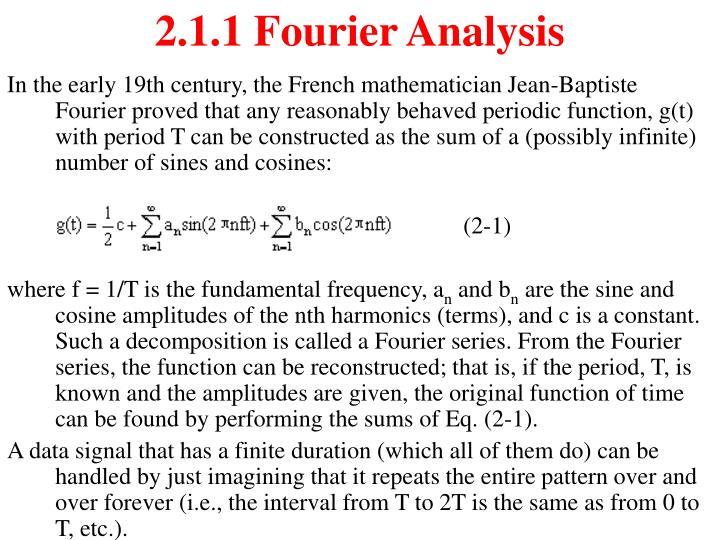 2.1.1 Fourier Analysis