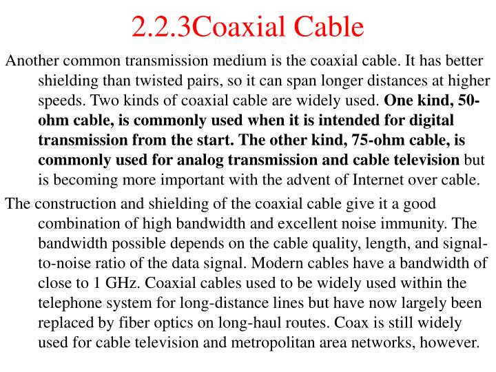 2.2.3Coaxial Cable