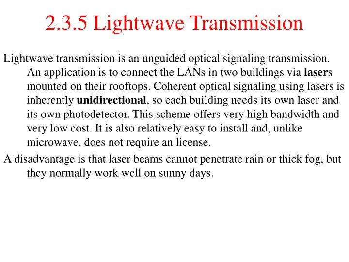 2.3.5 Lightwave Transmission