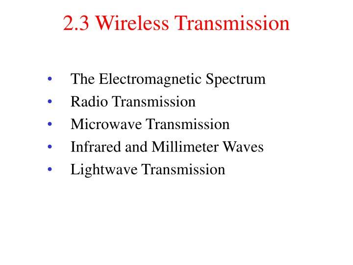 2.3 Wireless Transmission