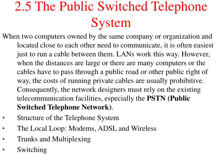 2.5 The Public Switched Telephone System