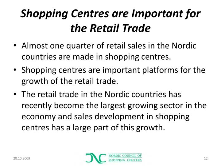 Shopping Centres are Important for the Retail Trade