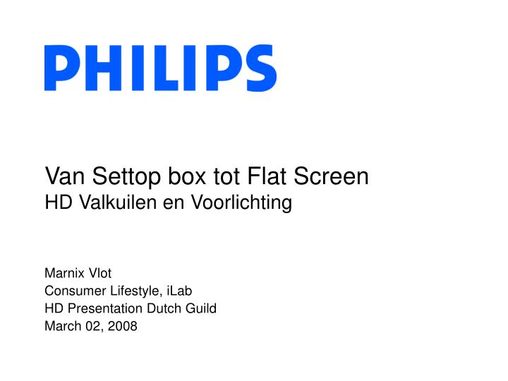 Van Settop box tot Flat Screen
