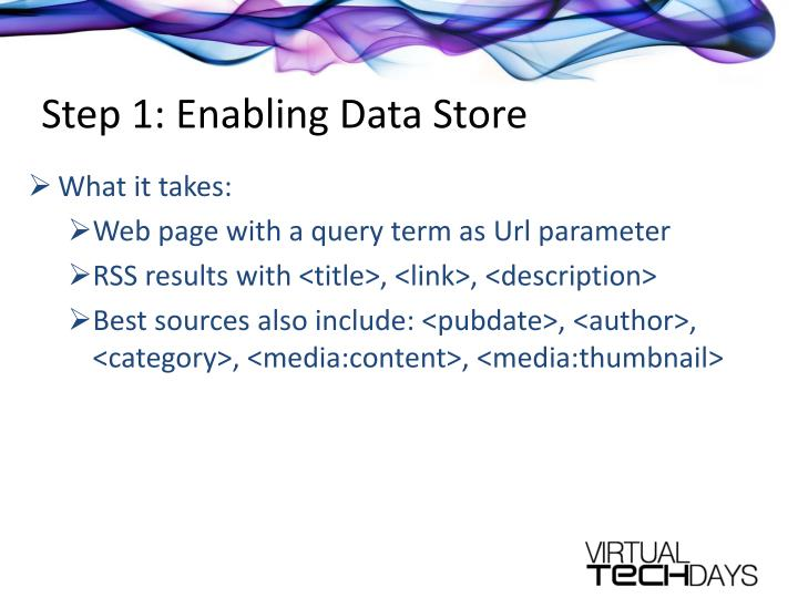 Step 1: Enabling Data Store