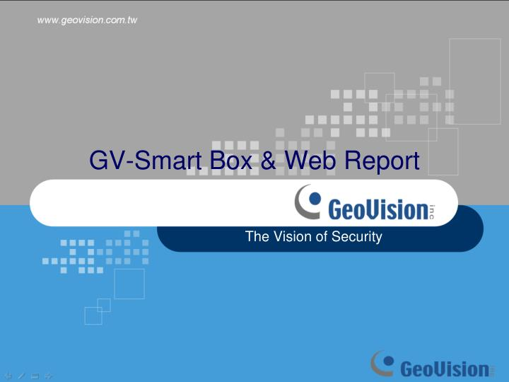 Gv smart box web report