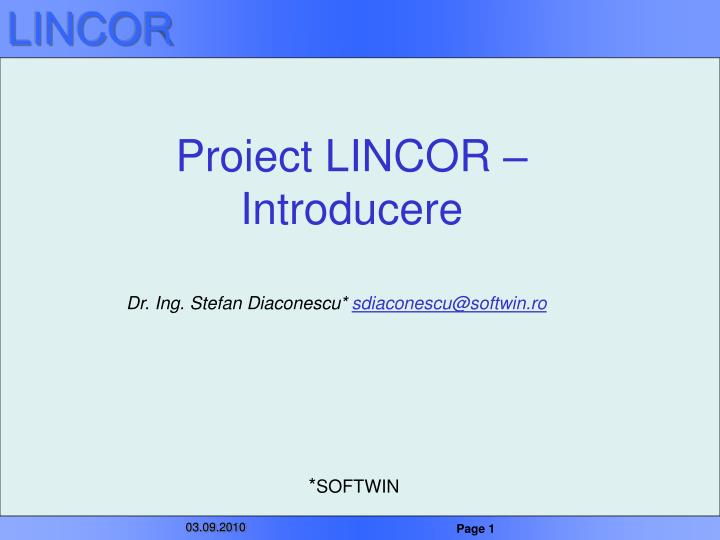 Proiect lincor introducere