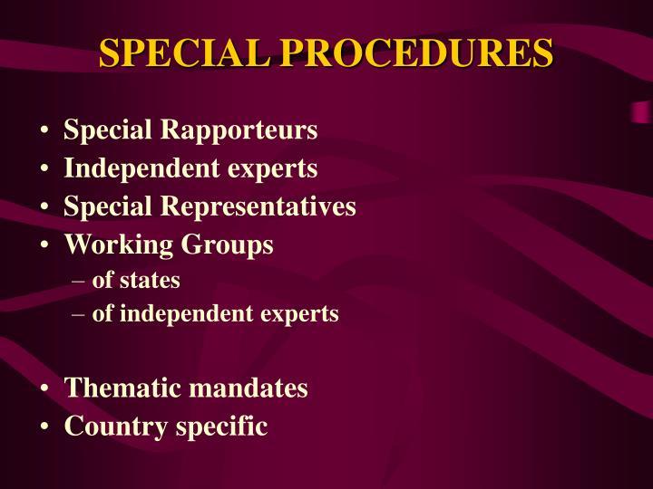 SPECIAL PROCEDURES