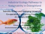 industrial ecology pathways to sustainability in sterg tland