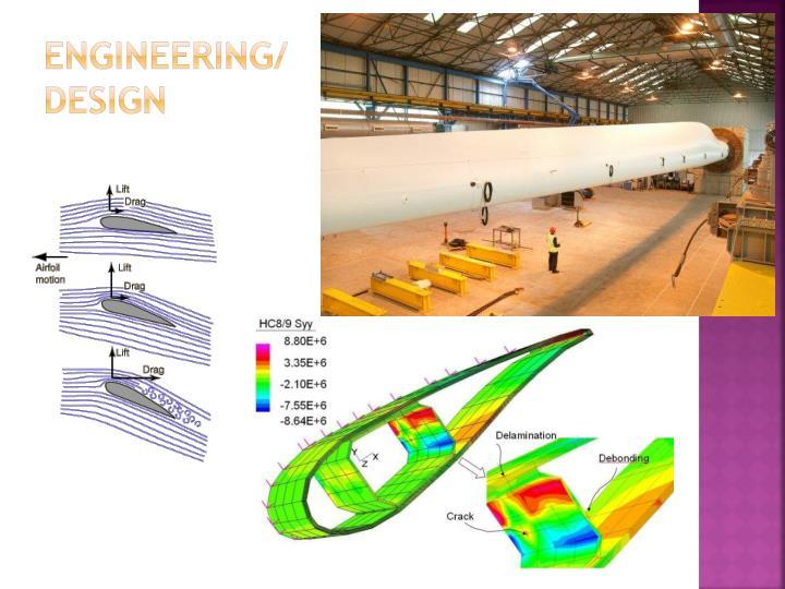 Engineering/Design