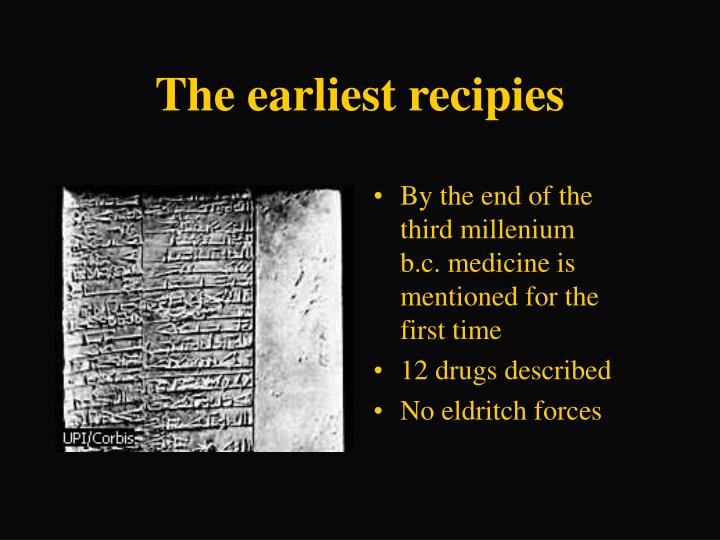 The earliest recipies