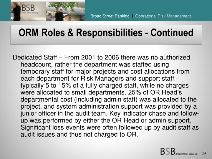 ORM Roles & Responsibilities - Continued