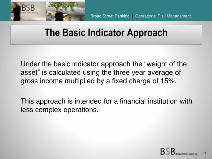 The Basic Indicator Approach