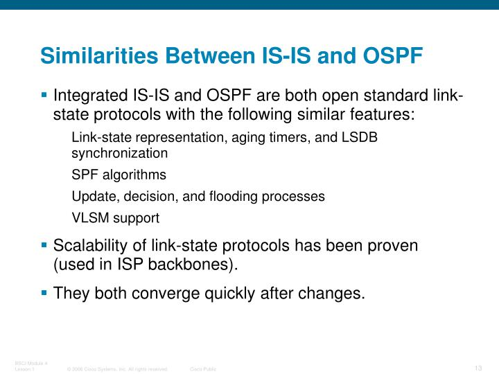 Similarities Between IS-IS and OSPF