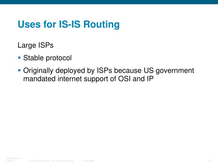 Uses for IS-IS Routing