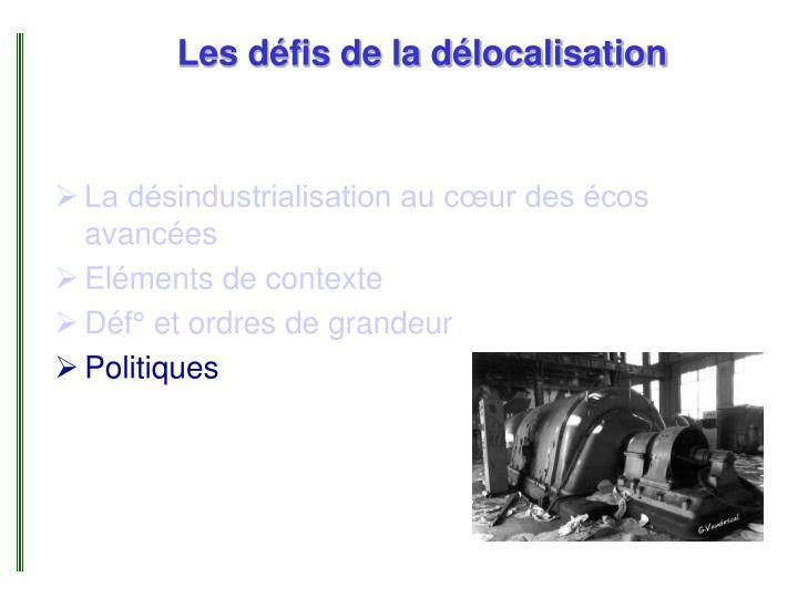 Les défis de la délocalisation