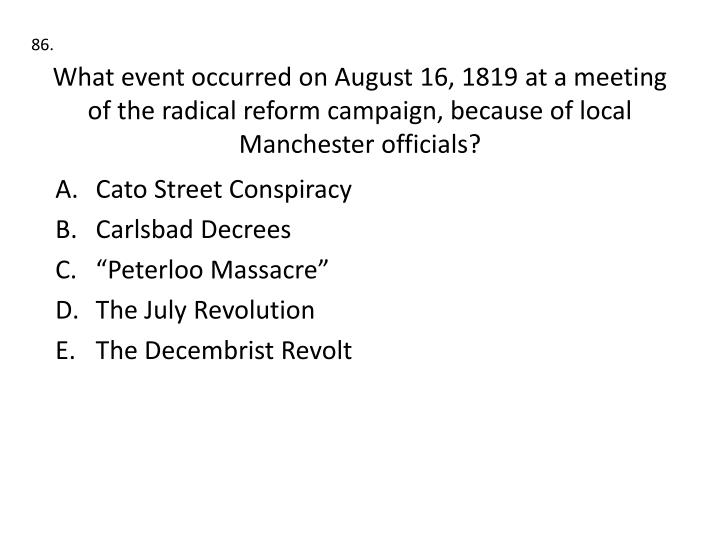 What event occurred on August 16, 1819 at a meeting of the radical reform campaign, because of local Manchester officials?