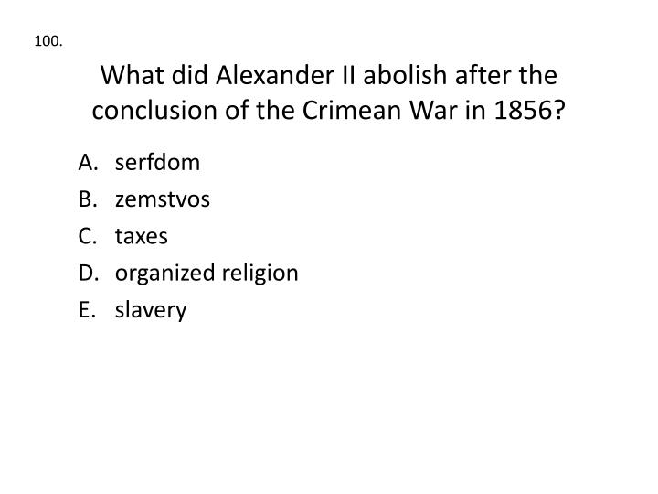 What did Alexander II abolish after the conclusion of the Crimean War in 1856?