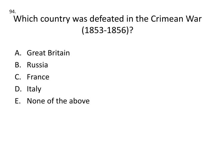 Which country was defeated in the Crimean War (1853-1856)?