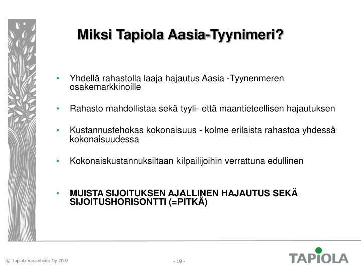 Miksi Tapiola Aasia-Tyynimeri?