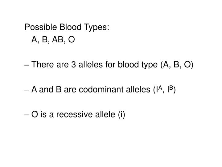 Possible Blood Types: