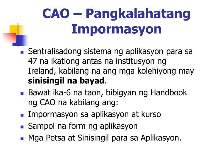 CAO – Pangkalahatang Impormasyon