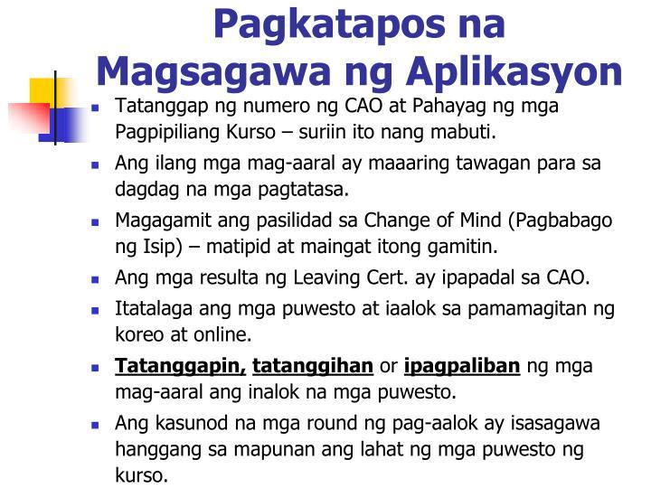 Pagkatapos na Magsagawa ng Aplikasyon