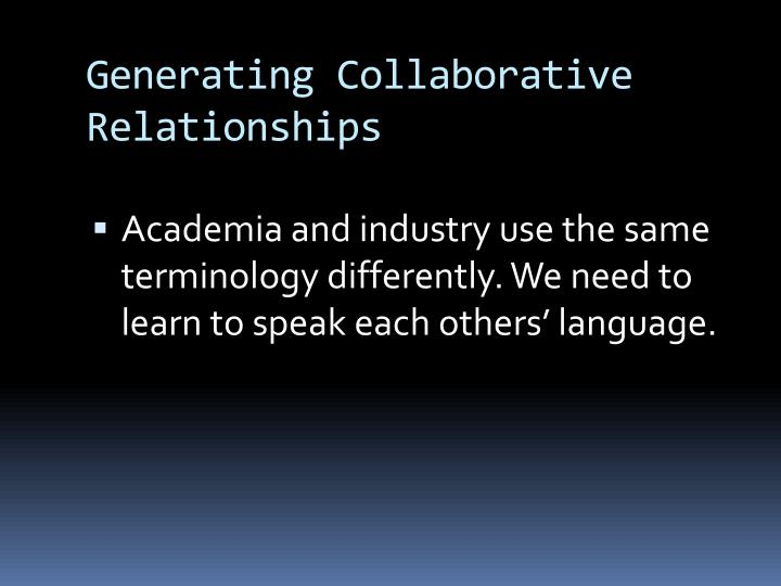 Generating Collaborative Relationships