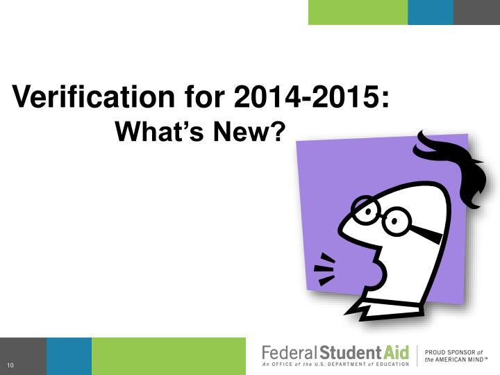 Verification for 2014-2015: