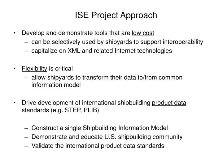 ISE Project Approach