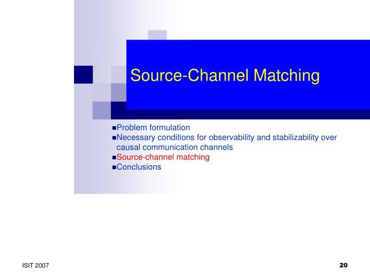 Source-Channel Matching