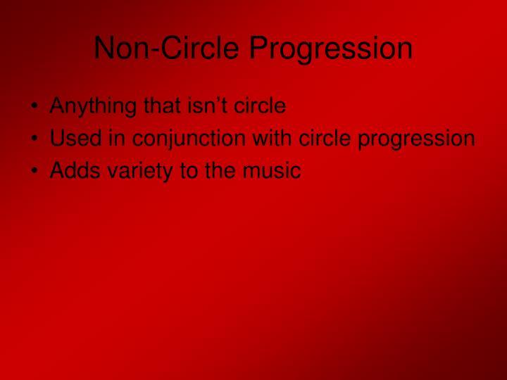 Non-Circle Progression