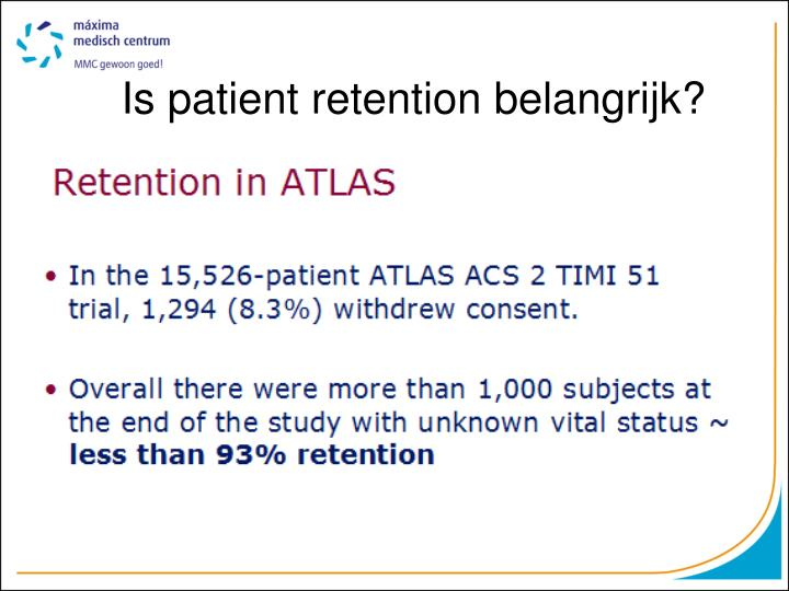 Is patient retention belangrijk?