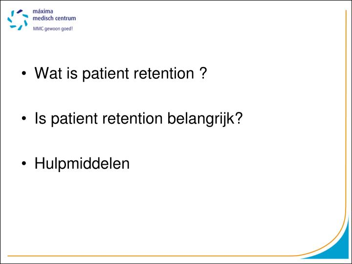 Wat is patient retention ?