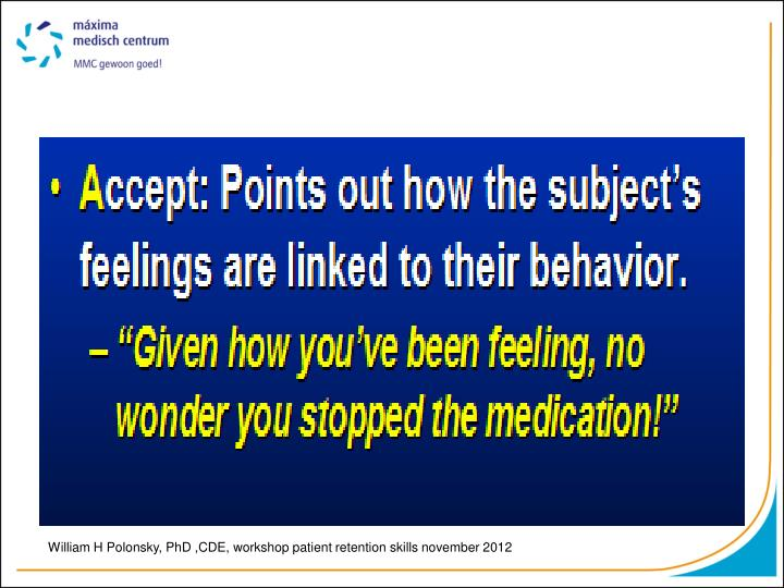 William H Polonsky, PhD ,CDE, workshop patient retention skills november 2012