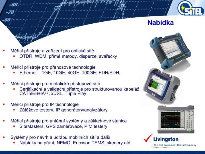 Měřicí přístroje a zařízení pro optické sítě
