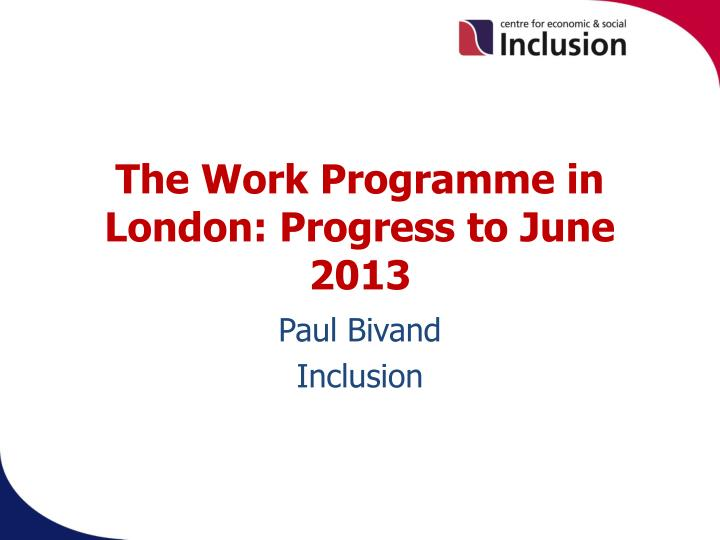The Work Programme in