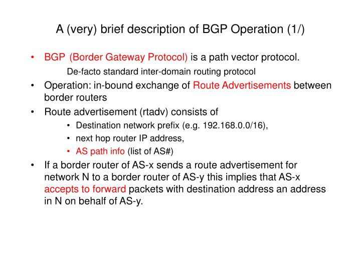 A (very) brief description of BGP Operation (1/)
