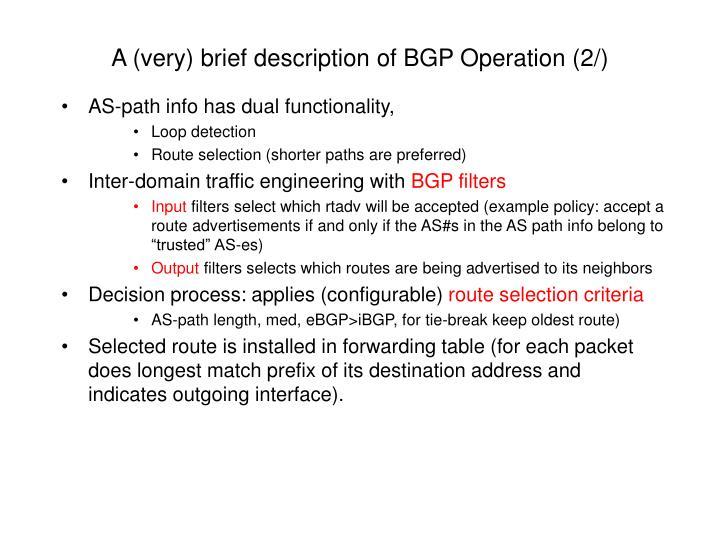 A (very) brief description of BGP Operation (2/)