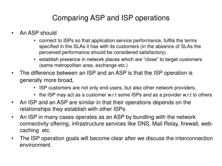 Comparing ASP and ISP operations
