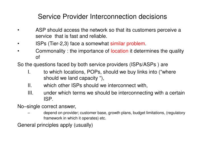 Service Provider Interconnection decisions