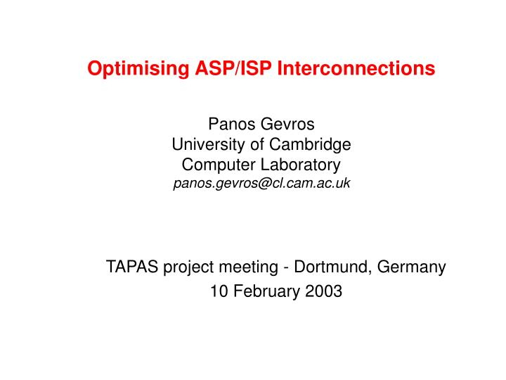 Optimising ASP/ISP Interconnections