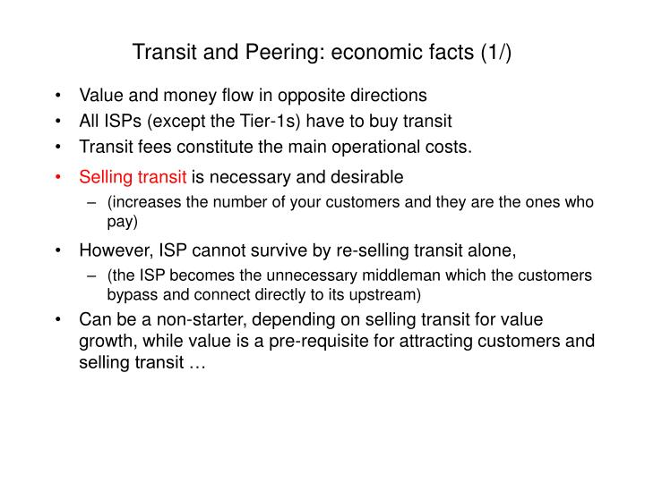 Transit and Peering: economic facts (1/)