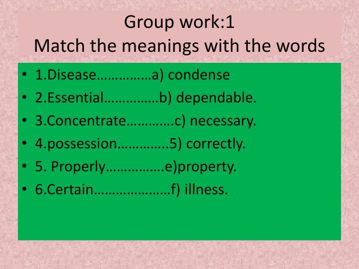 Group work:1