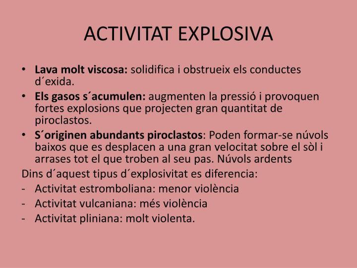 ACTIVITAT EXPLOSIVA