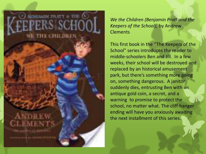We the Children (Benjamin Pratt and the Keepers of the School),