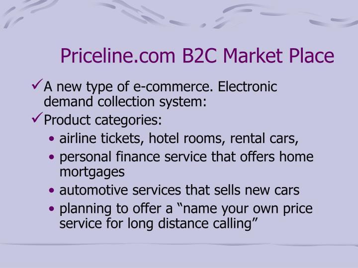 Priceline.com B2C Market Place